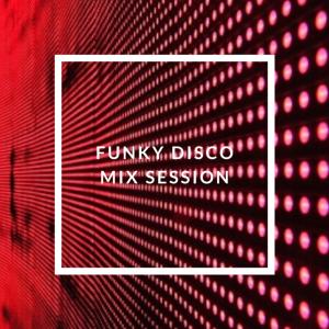 Funky Disco mix